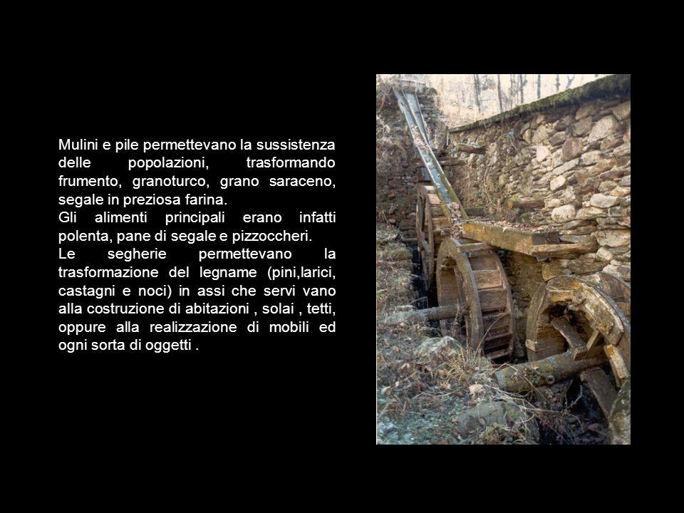 Architetture della produzione legata all'acqua I torrenti hanno sempre rivestito notevole importanza e, forse, la stessa localizzazione dei paesi era