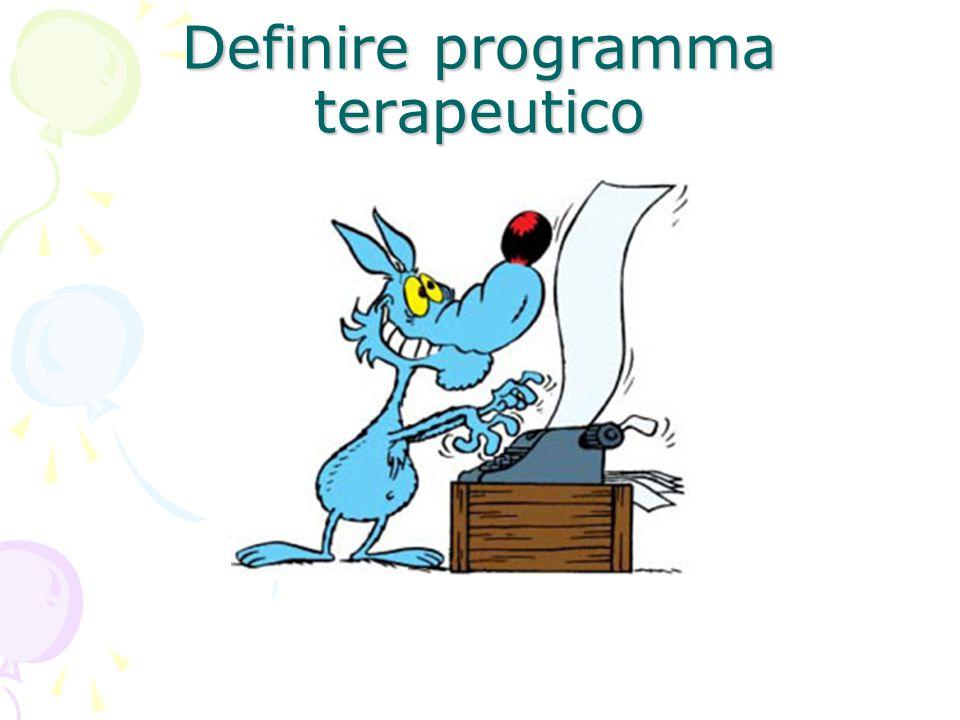 Definire programma terapeutico