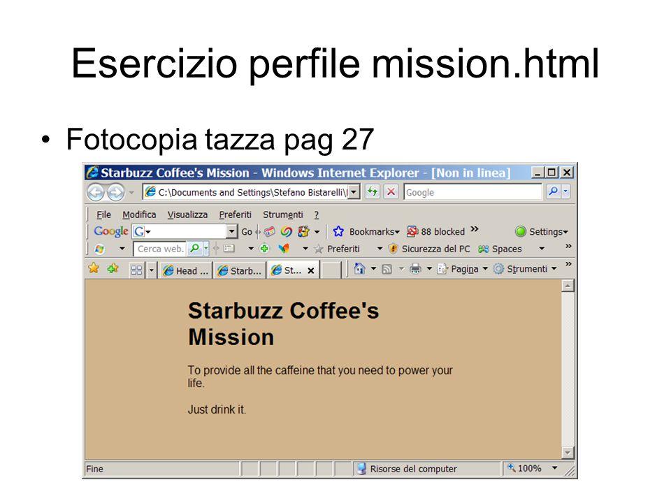 Esercizio perfile mission.html Fotocopia tazza pag 27