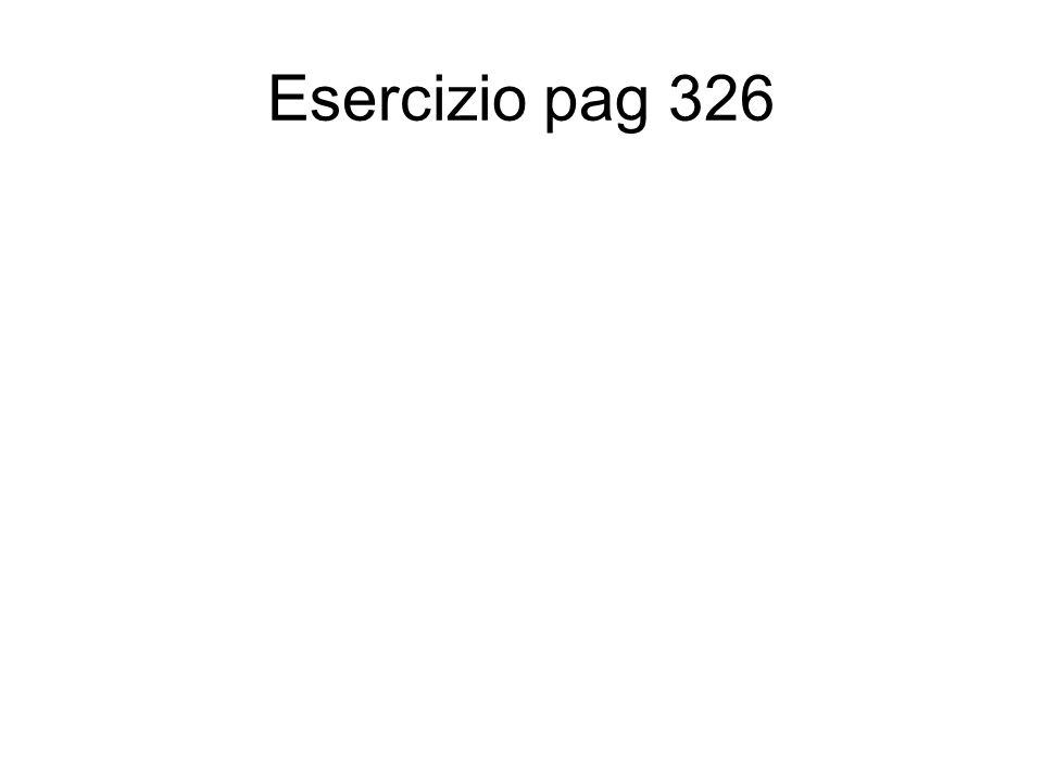 Esercizio pag 326
