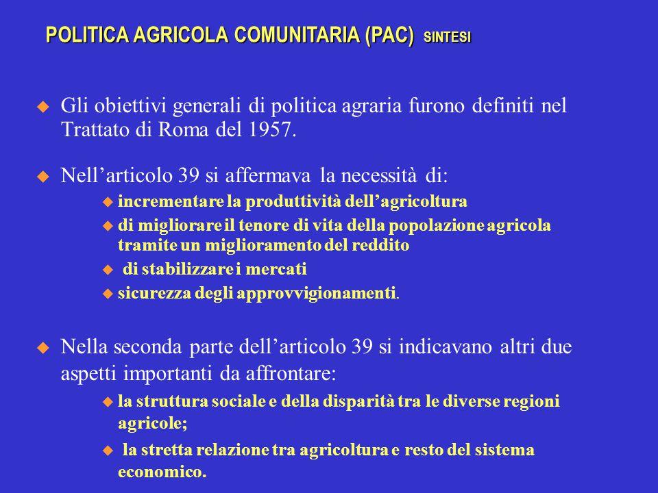 La riforma dei mercati agricoli ha interessato anche le principali produzioni mediterranee ( l'ortofrutta, il vino e l'olio, che rivestono una particolare importanza per l'Italia) I criteri di riforma sono però molto diversi da quelli dei seminativi.