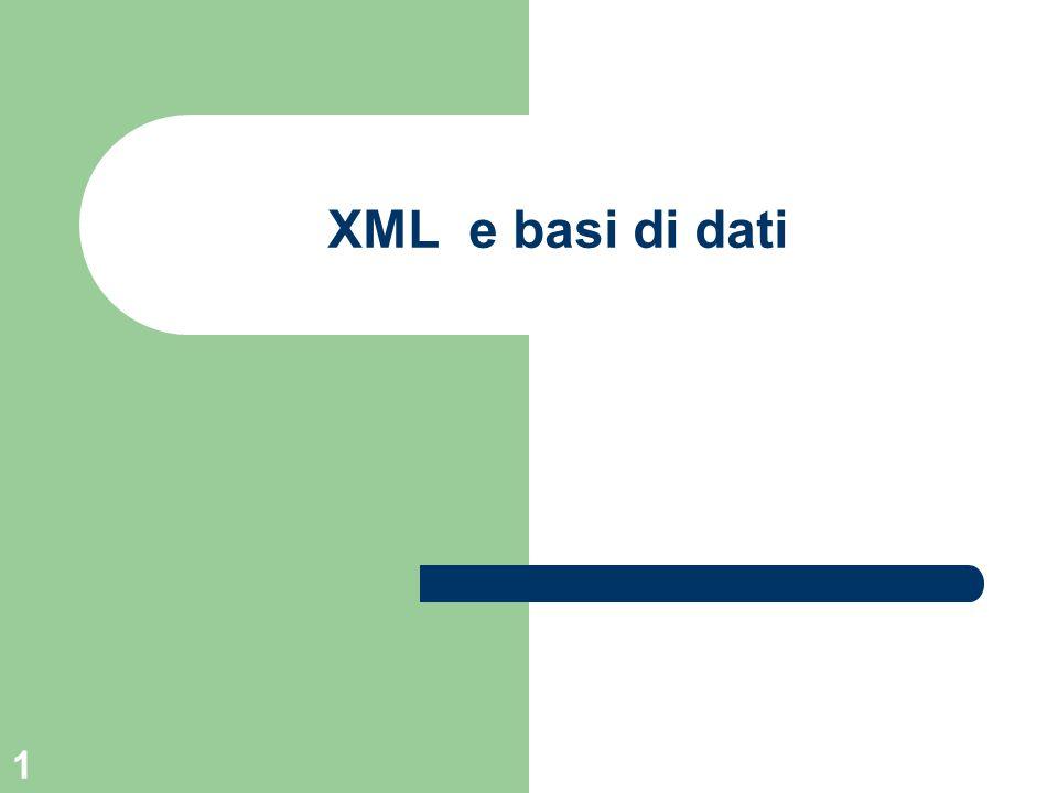 1 XML e basi di dati