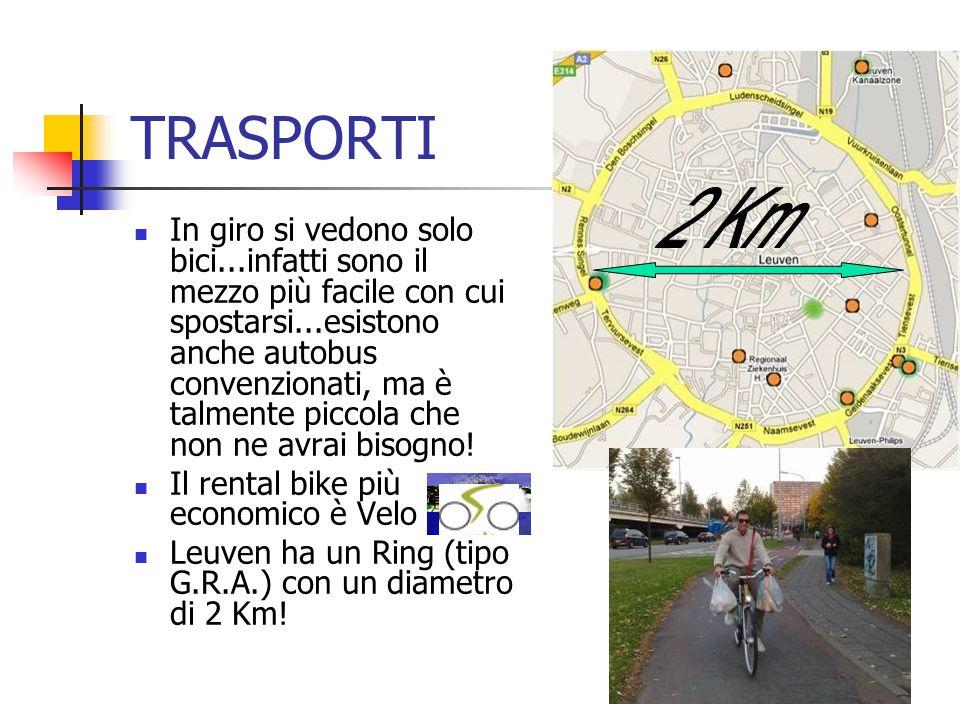 TRASPORTI In giro si vedono solo bici...infatti sono il mezzo più facile con cui spostarsi...esistono anche autobus convenzionati, ma è talmente picco
