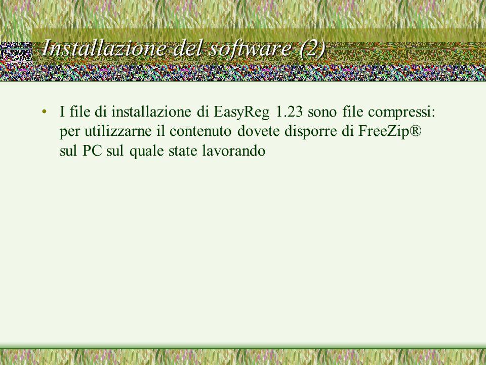 Installazione del software (2) I file di installazione di EasyReg 1.23 sono file compressi: per utilizzarne il contenuto dovete disporre di FreeZip® sul PC sul quale state lavorando