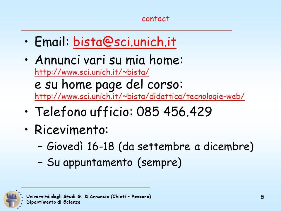 Università degli Studi G. D'Annunzio (Chieti – Pescara) Dipartimento di Scienze 5 contact Email: bista@sci.unich.itbista@sci.unich.it Annunci vari su