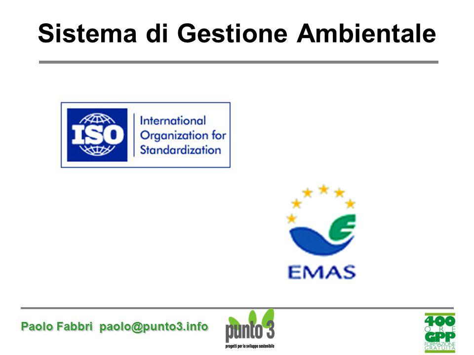 Paolo Fabbri paolo@punto3.info Sistema di Gestione Ambientale