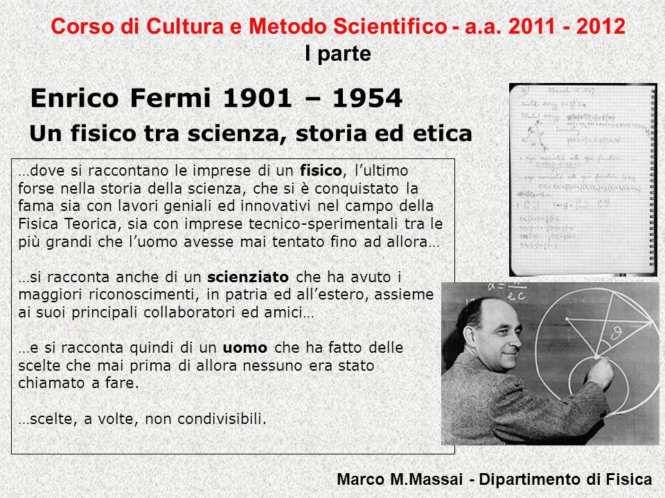 Enrico Fermi 1901 – 1954 Il fisico teorico 1929 - 1954 Nel 1932, anno cruciale, vengono scoperti il neutrone e il positrone, e Majorana formula il suo modello del nucleo.