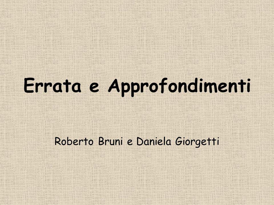Errata e Approfondimenti Roberto Bruni e Daniela Giorgetti