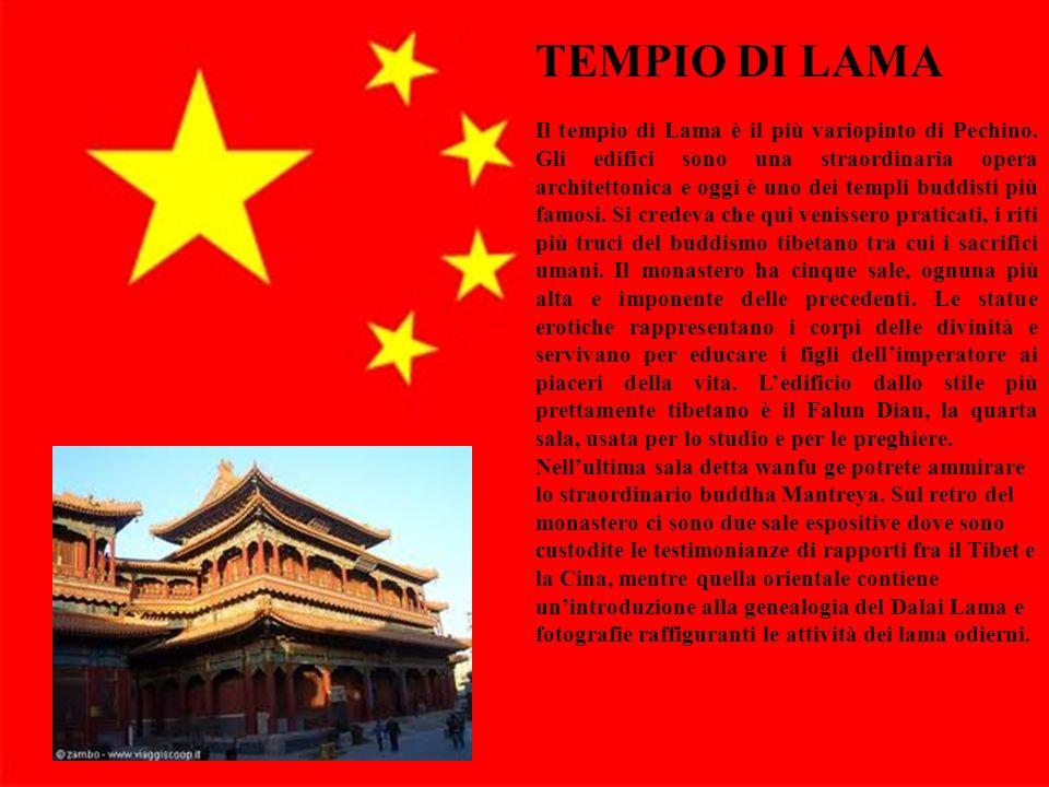 11 TEMPIO DI LAMA Il tempio di Lama è il più variopinto di Pechino. Gli edifici sono una straordinaria opera architettonica e oggi è uno dei templi bu
