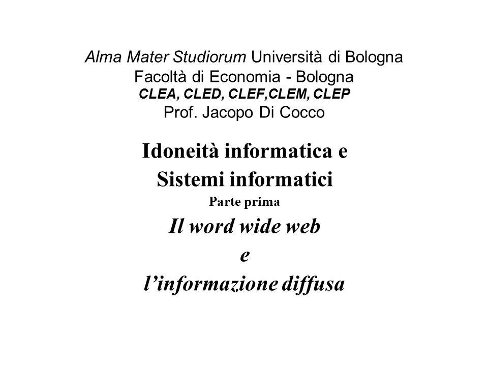 Alma Mater Studiorum Università di Bologna Facoltà di Economia - Bologna CLEA, CLED, CLEF,CLEM, CLEP Prof.