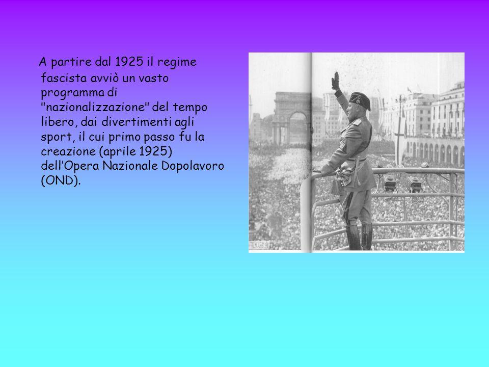 A partire dal 1925 il regime fascista avviò un vasto programma di