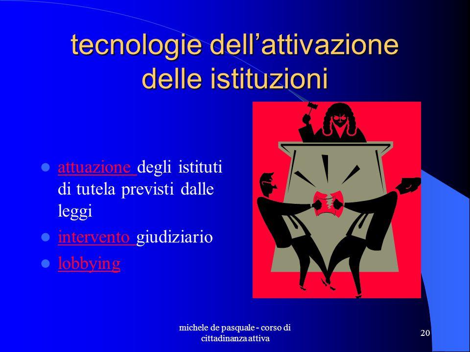 michele de pasquale - corso di cittadinanza attiva 19 tecnologie della interlocuzione accordi e protocolli d'intesa tavoli conferenze dei servizi partnership