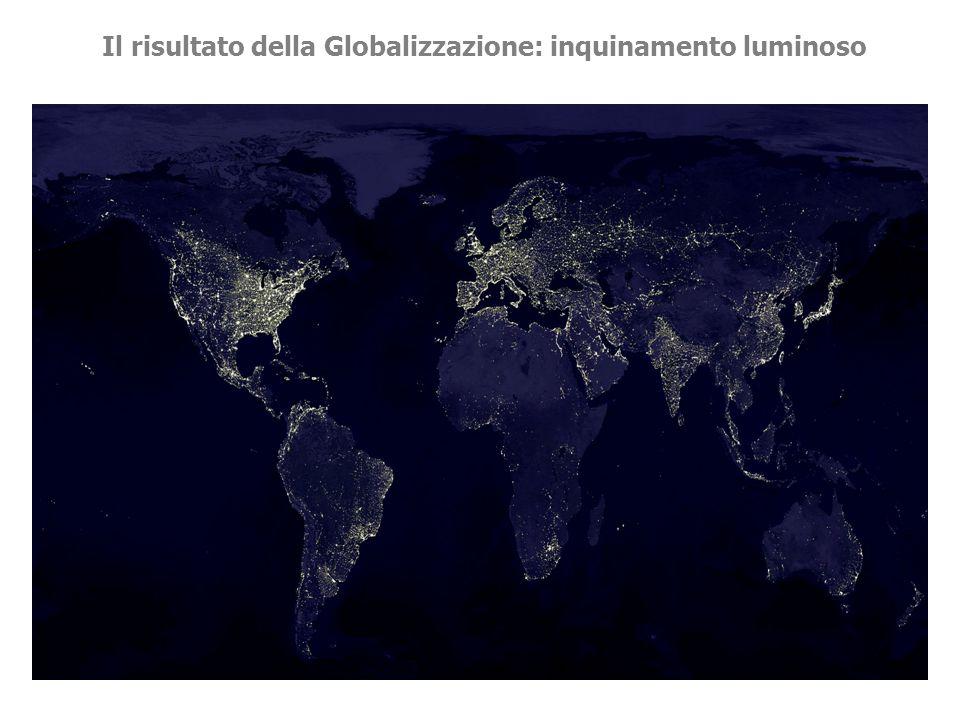 Settembre 2007Anna Maria Pinna Il risultato della Globalizzazione: inquinamento luminoso