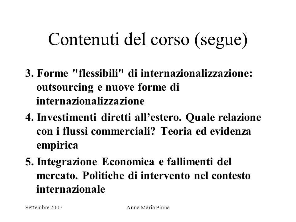 Settembre 2007Anna Maria Pinna Globalizzazione e economia Crisi finanziarie