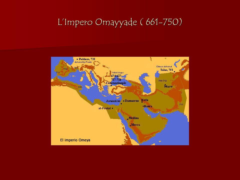 L'Impero Omayyade ( 661-750)