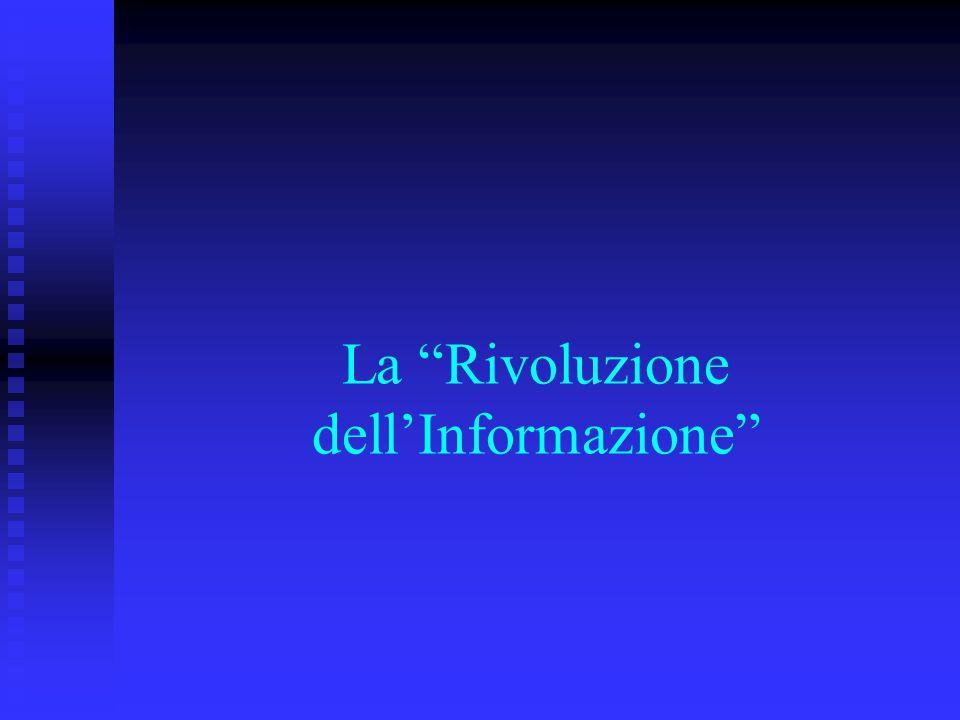 """La """"Rivoluzione dell'Informazione"""""""