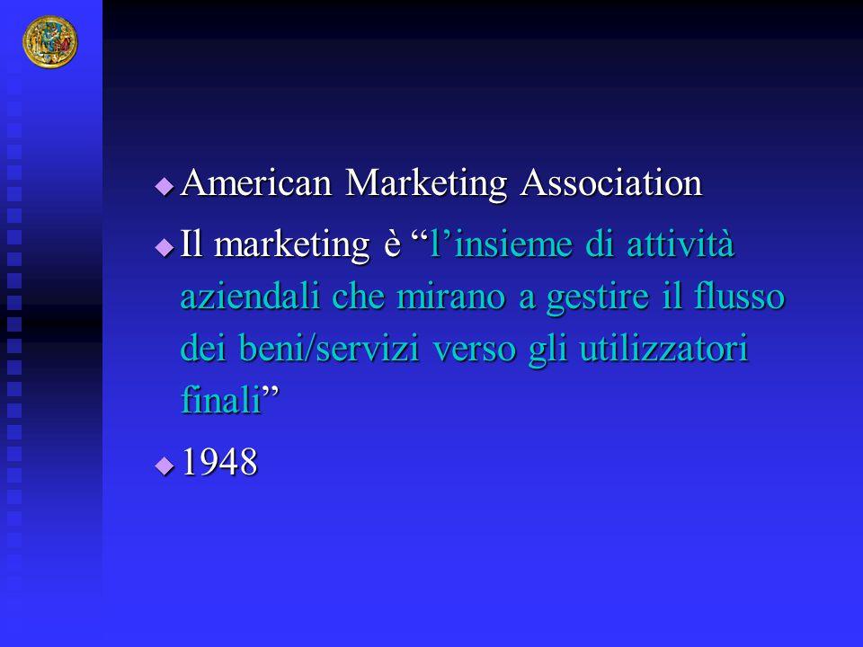 """ American Marketing Association  Il marketing è """"l'insieme di attività aziendali che mirano a gestire il flusso dei beni/servizi verso gli utilizzat"""