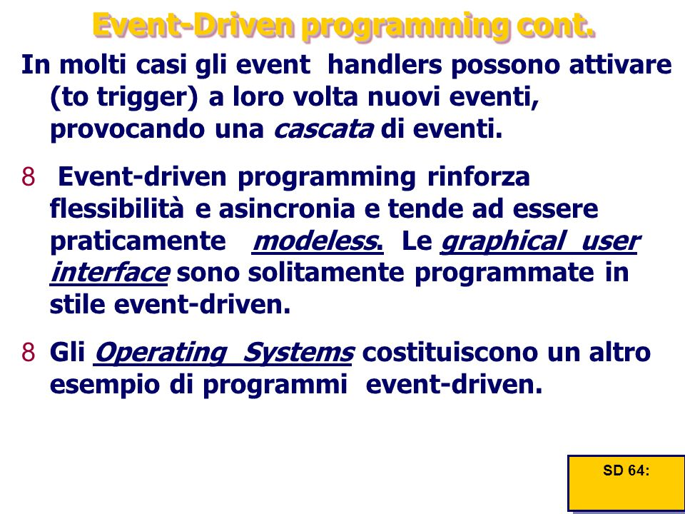 Event-Driven programming cont.