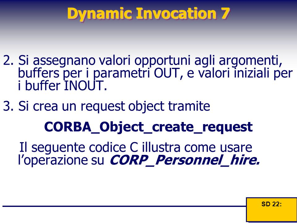 Dynamic Invocation 7 2.