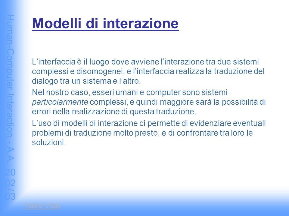 Human-Computer Interaction - A.A.2002/03 Fabio Vitali Riferimenti Preece et alii, HCI, cap.