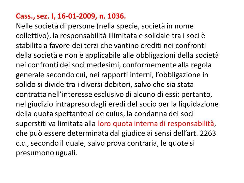 Cass., sez.I, 16-01-2009, n. 1036.