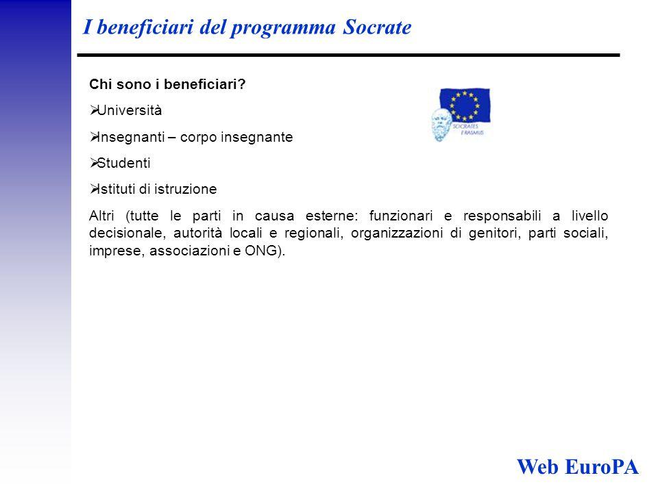 I beneficiari del programma Socrate Chi sono i beneficiari.