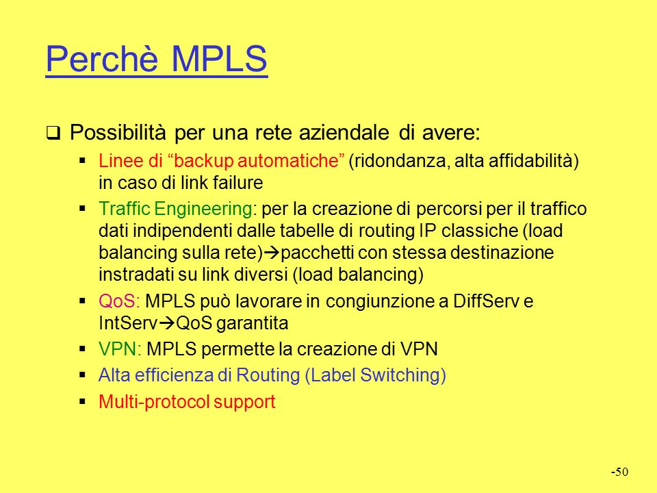 -49 RETI MPLS (Multi Protocol Label Switching)