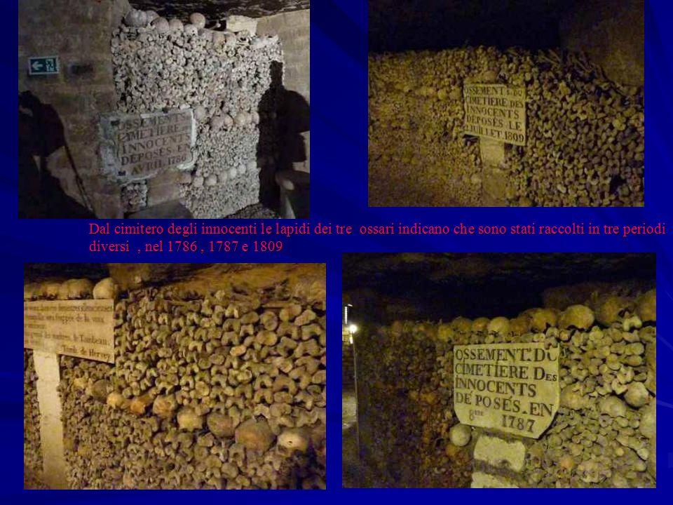 Dal cimitero degli innocenti le lapidi dei tre ossari indicano che sono stati raccolti in tre periodi diversi, nel 1786, 1787 e 1809