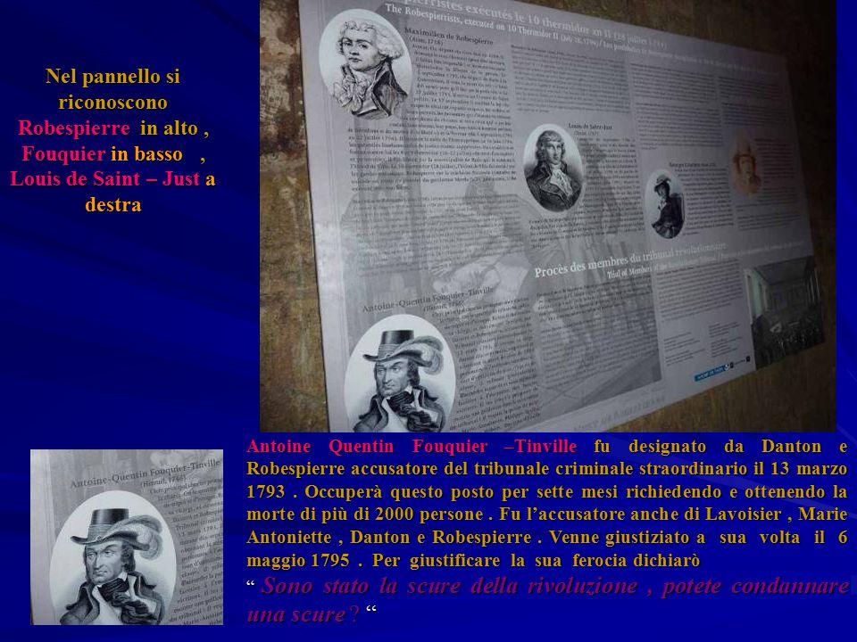 Nel pannello si riconoscono Robespierre in alto, Fouquier in basso, Louis de Saint – Just a destra Antoine Quentin Fouquier –Tinville fu designato da