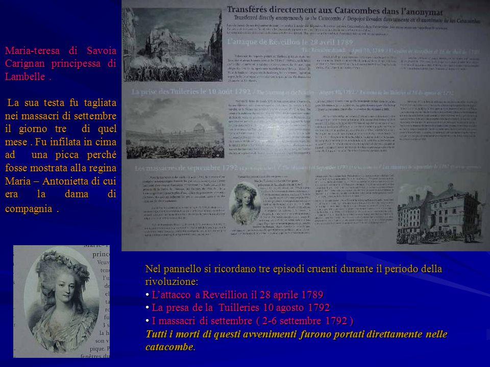 Nel pannello si ricordano tre episodi cruenti durante il periodo della rivoluzione: L'attacco a Reveillion il 28 aprile 1789 L'attacco a Reveillion il