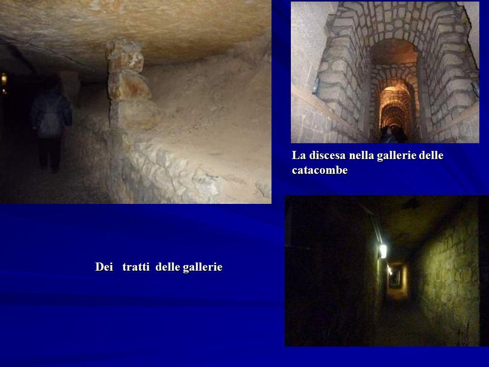 La discesa nella gallerie delle catacombe Dei tratti delle gallerie
