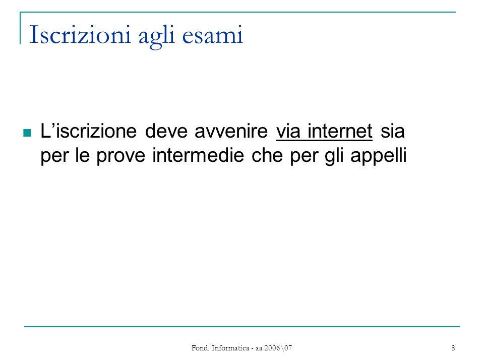 Fond.Informatica - aa 2006\07 9 Testi di riferimento S.