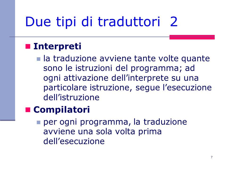 8 Esempio L'istruzione while E do C è interpretata così: 1.