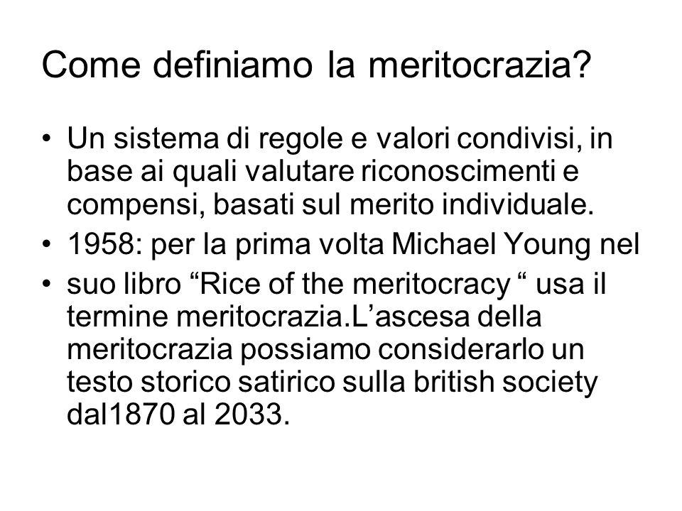 Come definiamo la meritocrazia.