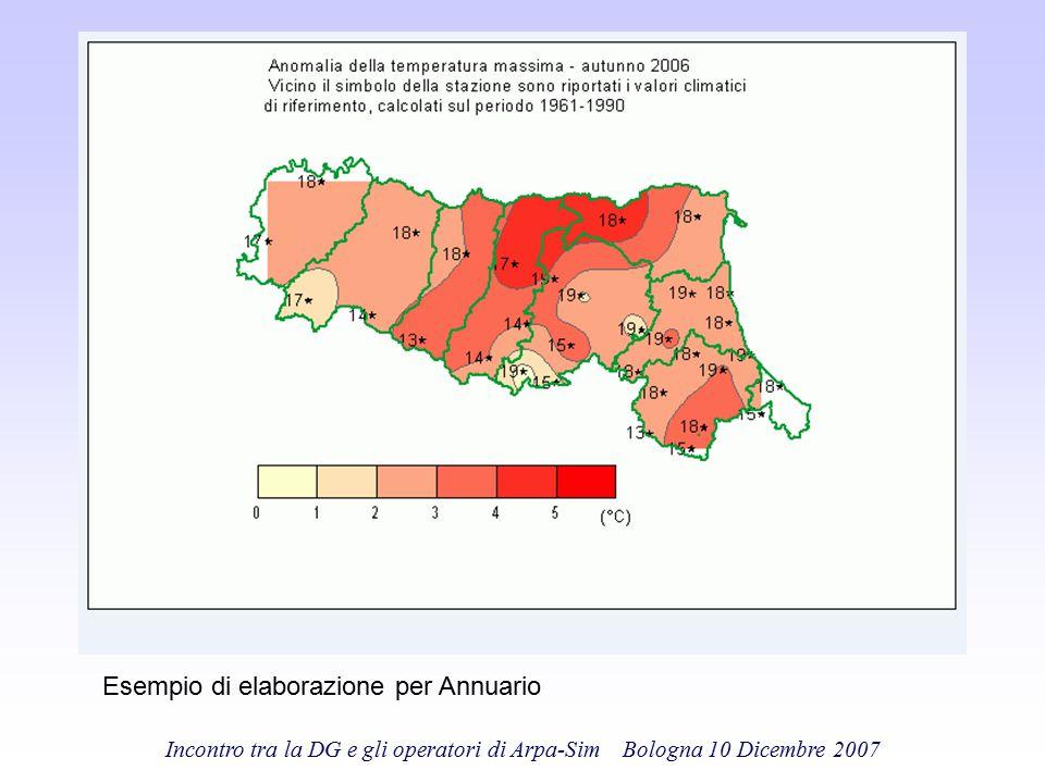 Incontro tra la DG e gli operatori di Arpa-Sim Bologna 10 Dicembre 2007 Esempio di elaborazione per Annuario