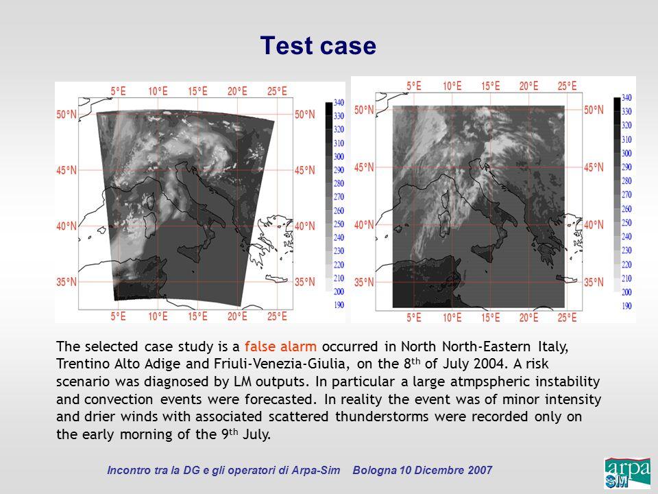 Incontro tra la DG e gli operatori di Arpa-Sim Bologna 10 Dicembre 2007 Test case The selected case study is a false alarm occurred in North North-Eas