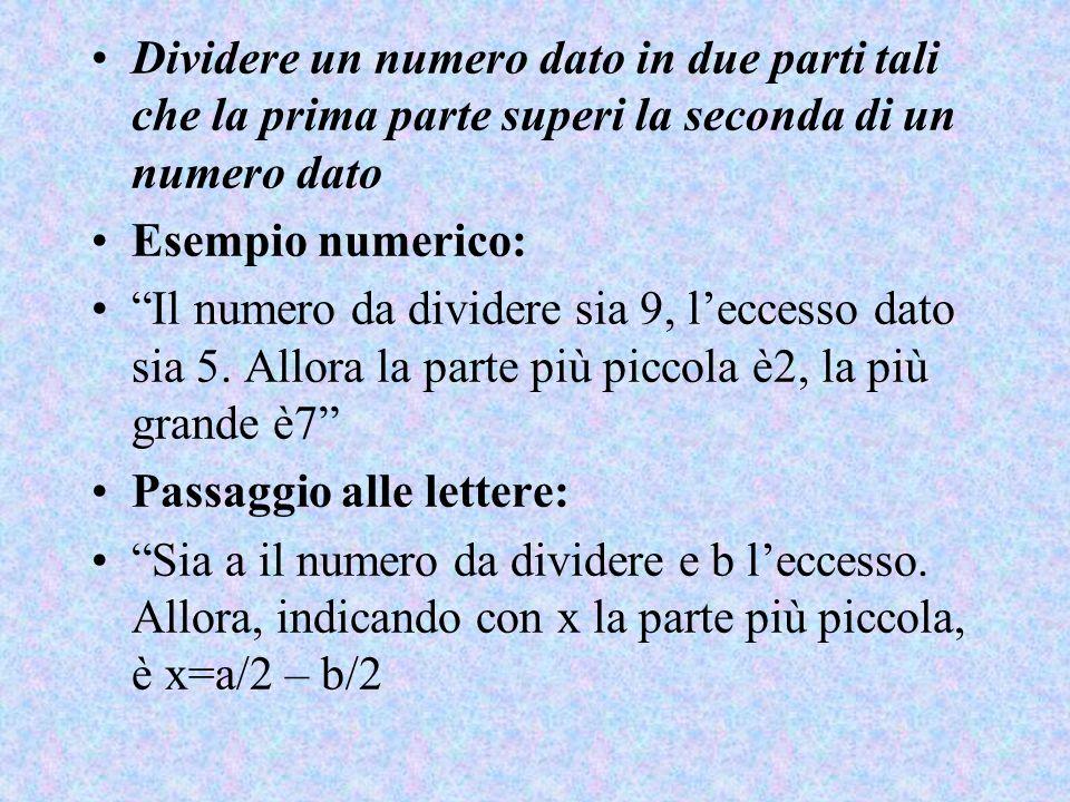"""Dividere un numero dato in due parti tali che la prima parte superi la seconda di un numero dato Esempio numerico: """"Il numero da dividere sia 9, l'ecc"""