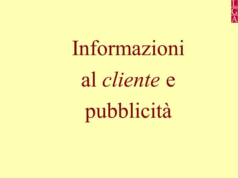 Informazioni al cliente e pubblicità
