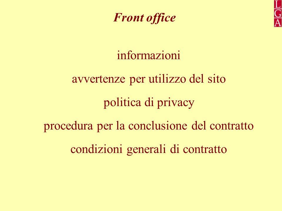Front office informazioni avvertenze per utilizzo del sito politica di privacy procedura per la conclusione del contratto condizioni generali di contratto