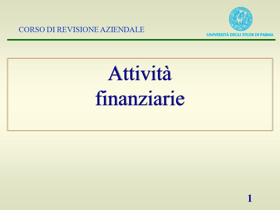CORSO DI REVISIONE AZIENDALE 1 Attività finanziarie