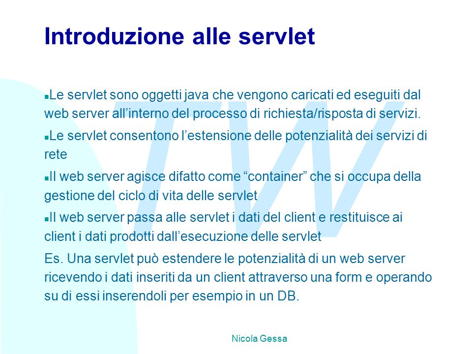 TW Nicola Gessa Gestire il metodo POST - 2 Public void doPost (HttpServletRequest req, HttpServletResponse) throws ServletException, IOException{ res.setContentType( text/html ); PrinterWriter out =res.getWriter(); FileWriter myFile = new FileWriter( nomefile ,true); PrinterWriter toMyFile = new PrinterWriter(myFile); Enumeration values = req.getParameterNames(); while(values.hasMoreElements()){ String name = (String) valus.nextElement); String value = req.getParameterValues(name); if(name.compareTo( submit)!=0){ toMyFile.println(name+ : +value);} } myFile.close(); out.println( Grazie di aver partecipato.