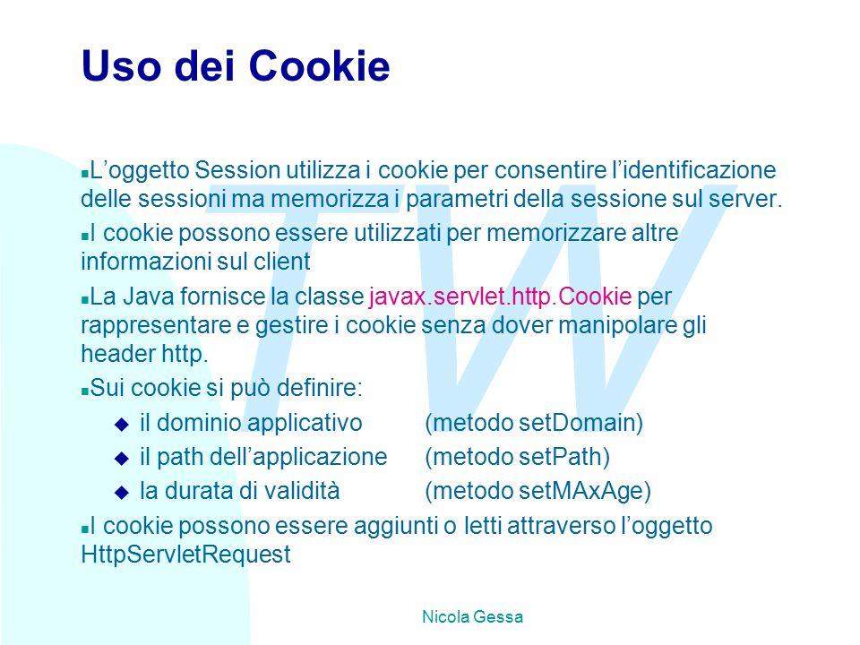 TW Nicola Gessa Uso dei Cookie n L'oggetto Session utilizza i cookie per consentire l'identificazione delle sessioni ma memorizza i parametri della sessione sul server.