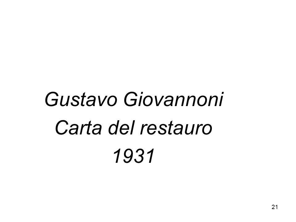 21 Gustavo Giovannoni Carta del restauro 1931