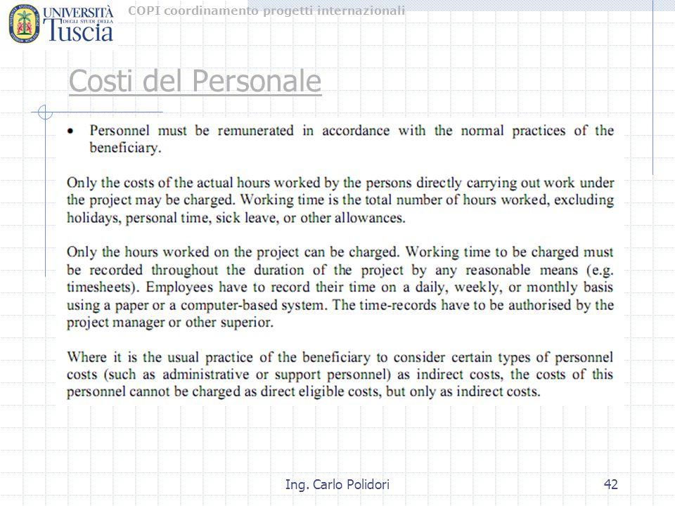 COPI coordinamento progetti internazionali Ing. Carlo Polidori42 Costi del Personale