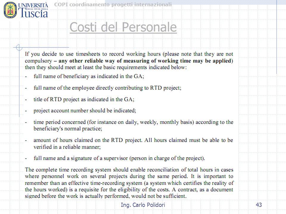 COPI coordinamento progetti internazionali Ing. Carlo Polidori43 Costi del Personale