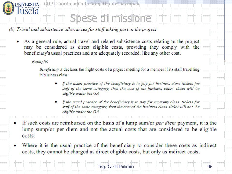 COPI coordinamento progetti internazionali Ing. Carlo Polidori46 Spese di missione