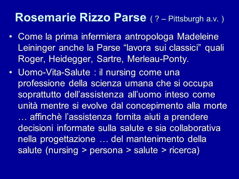 Rosemarie Rizzo Parse ( .– Pittsburgh a.v.