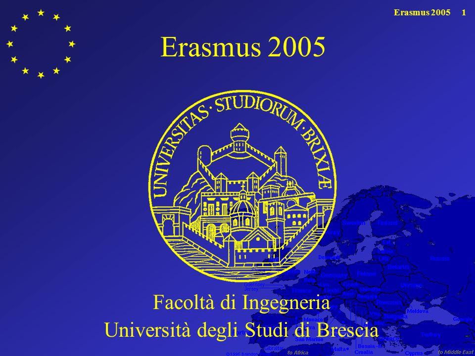 Erasmus 20051 Facoltà di Ingegneria Università degli Studi di Brescia