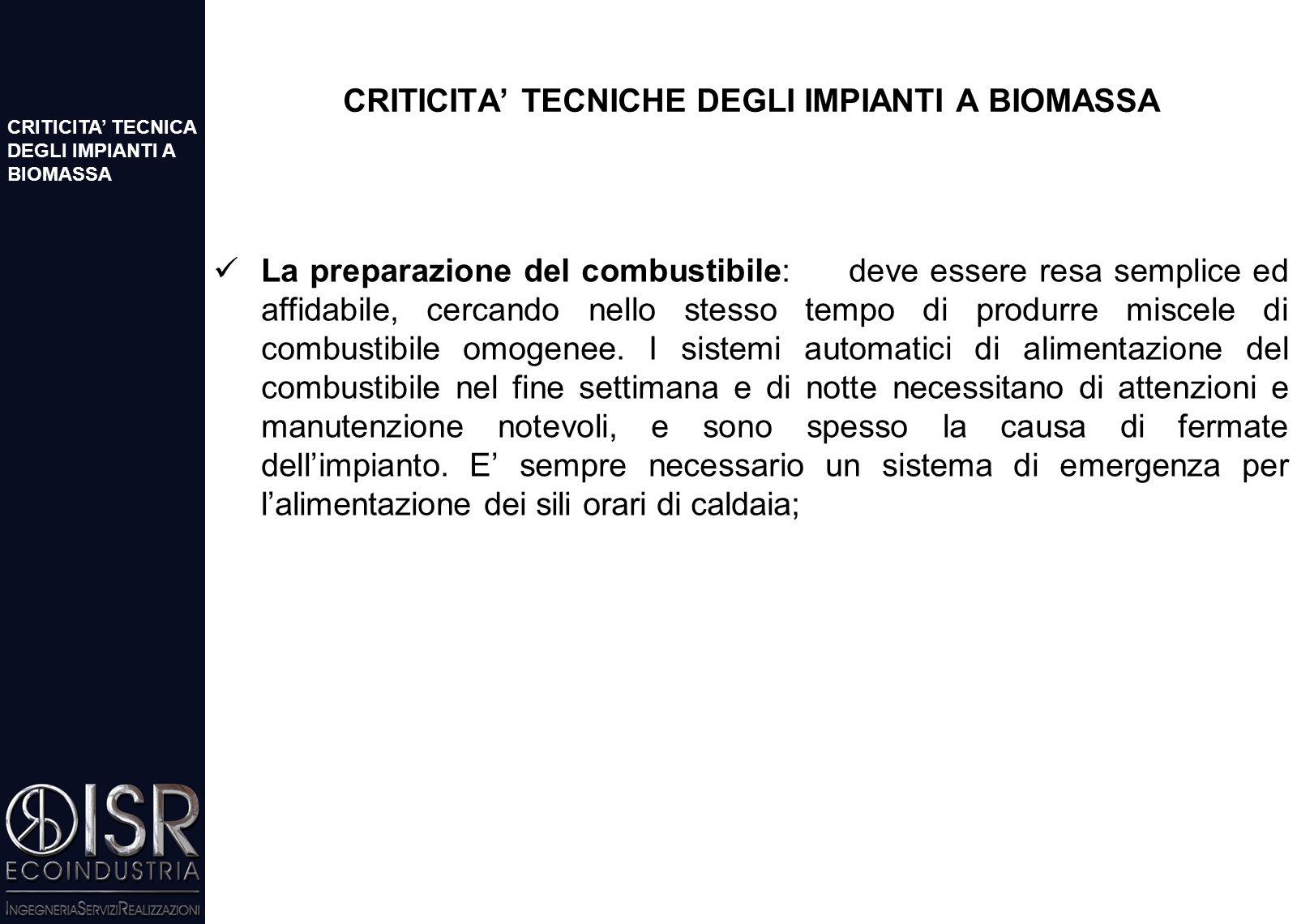 L'INTERESSE PER LO SVILUPPPO DELLE BIOMASSE IN ITALIA La dinamica di crescita del comparto è assai limitata e non consente di prevedere il raggiungime
