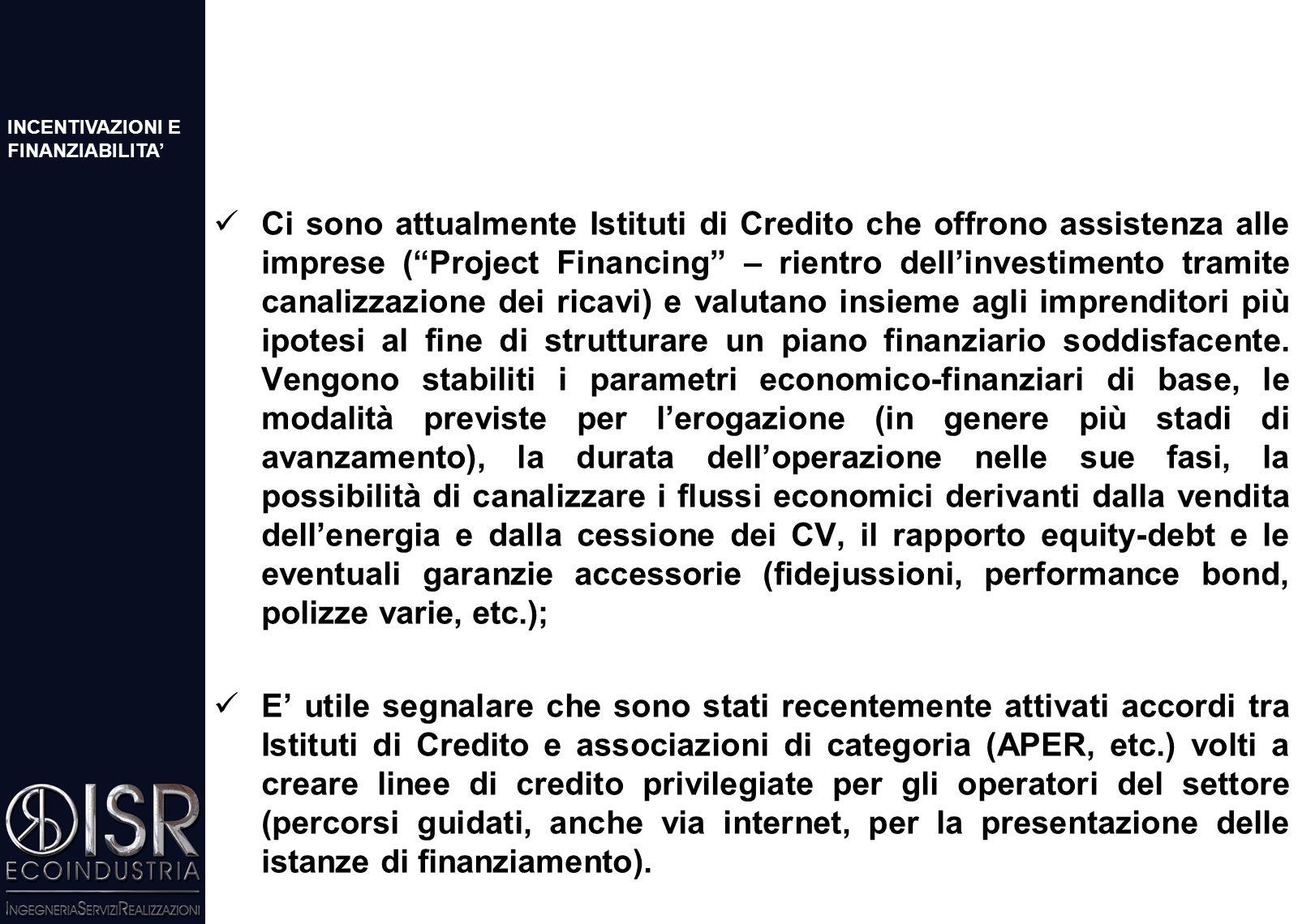 Nel complesso è evidente uno scollamento tra i vari incentivi e sarebbe auspicabile una revisione organica del quadro generale per offrire maggiori certezze agli investitori (es.